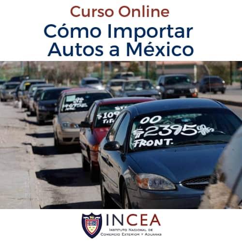 Cómo Importar Autos a México
