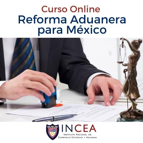 Reforma Aduanera para México