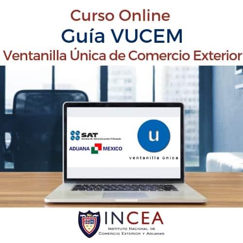 Guía VUCEM Ventanilla Única de Comercio Exterior Mexicano