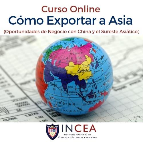 Cómo Exportar a Asia (Oportunidades de Negocio con China y el Sureste Asiático)