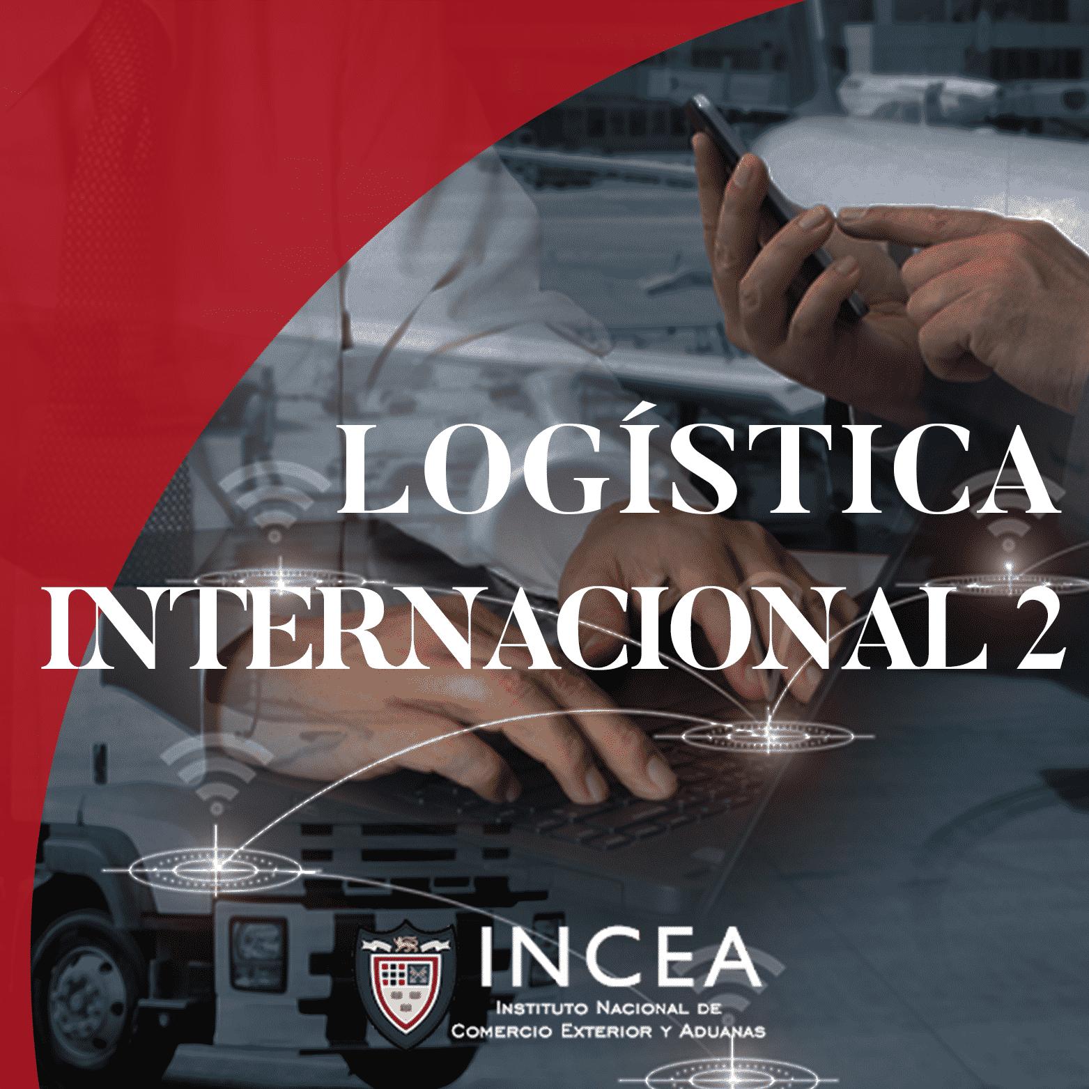 Logística Internacional 2: Cargas, Empaque y Seguridad de Transporte